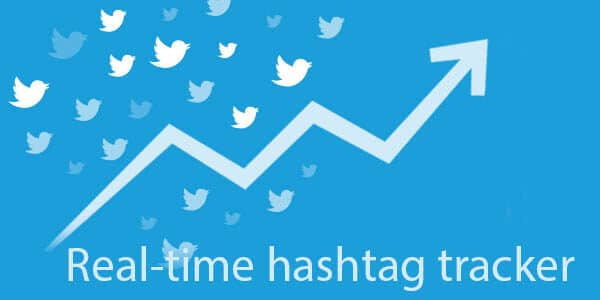 real time hashtag tracker