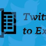 Twitter to Excel exportation