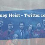 Money heist Twitter post